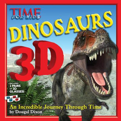 Time for Kids Dinosaurs 3d By Time for Kids Magazine (COR)